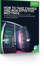 How to Take Charge and Run Effective Meetings