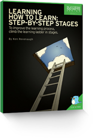 Learning How To Learn: Step-By-Step Stages