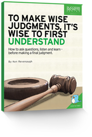 To Make Wise Judgements, It's Wise to First Understand